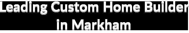 Custom-Home-Builder-Markham